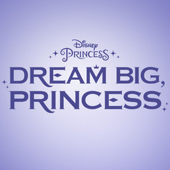 Dream Big, Princess Tile