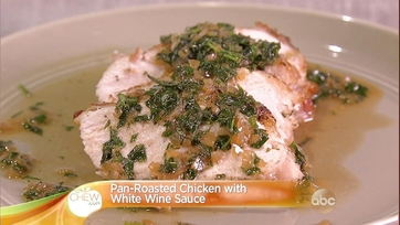 Pan-Roasted Chicken with White Wine Sauce Recipe: Part 1