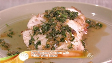 Pan-Roasted Chicken with White Wine Sauce Recipe: Part 2