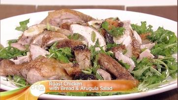 Roast Chicken with Bread & Arugula Salad: Part 1