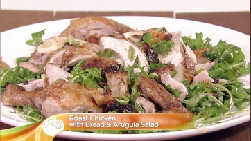Roast Chicken with Bread & Arugula Salad: Part 2