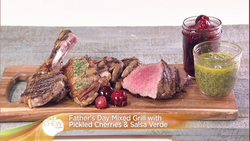 Father\'s Day Mixed Grill with Pickled Cherries & Salsa Verde: Part 1