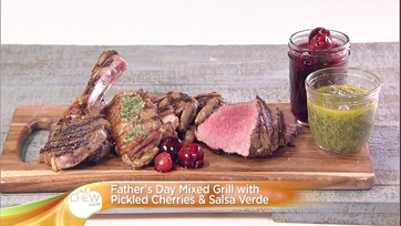 Father\'s Day Mixed Grill with Pickled Cherries & Salsa Verde: Part 2