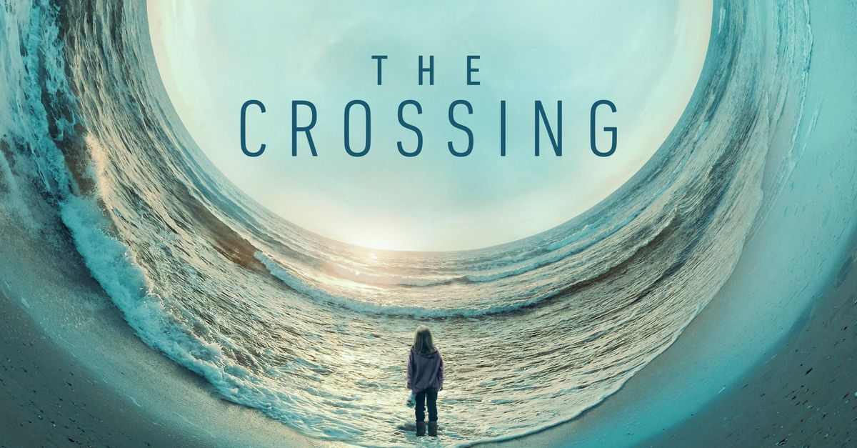 Ratings Review: THE CROSSING (Season One)