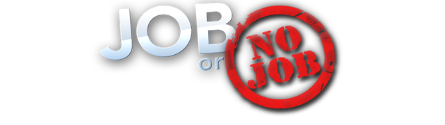 Job or No Job