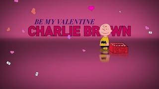 Be My Valentine, Charlie Brown / A Charlie Brown Valentine