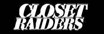 Closet Raiders
