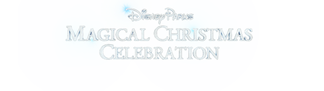 Disney Parks Magical Christmas Celebration