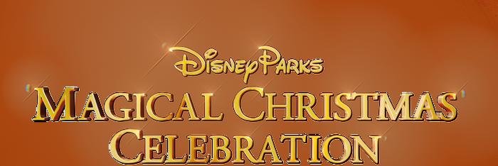 Disney Parks Magical Christmas Day Celebration
