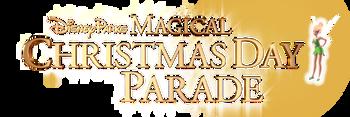 Disney Parks Magical Christmas Day Parade