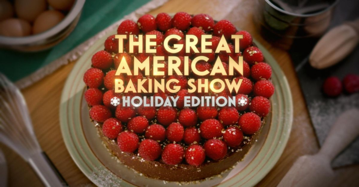 About The Great American Baking Show: Holiday Edition TV Show Series
