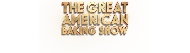 Watch The Great American Baking Show TV Show - ABC.com