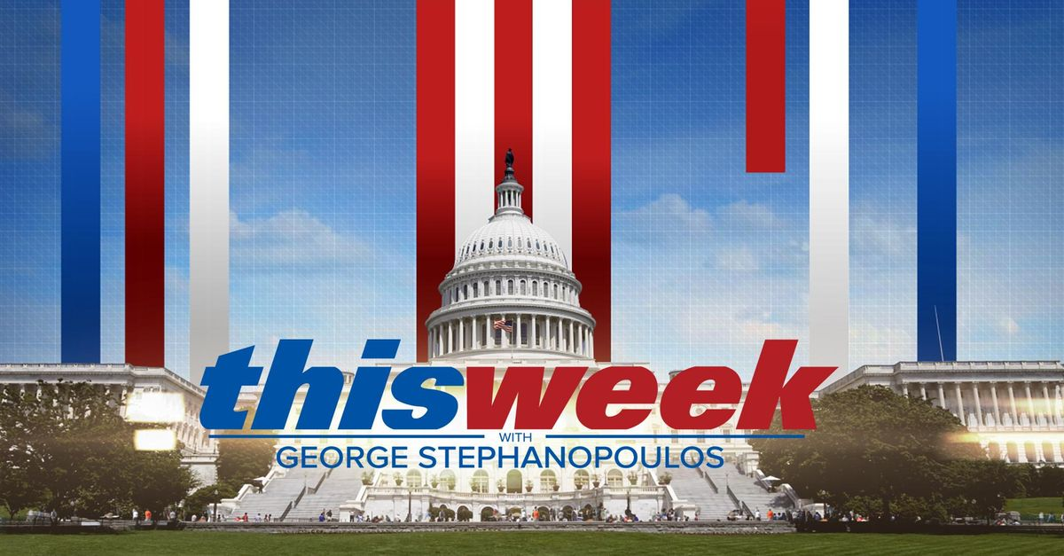 Watch This Week with George Stephanopoulos TV Show - ABC com