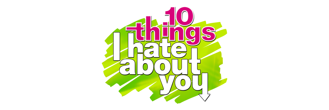 Watch 10 Things I Hate About You Tv Show Streaming Online Freeform