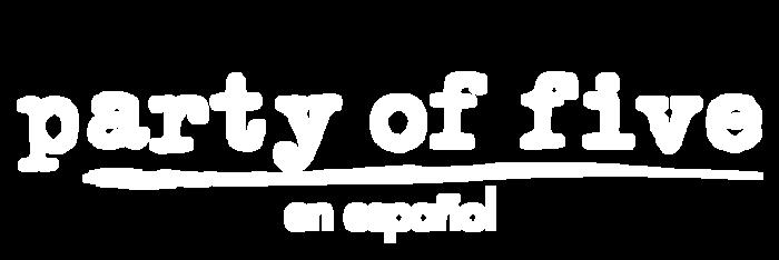 Party of Five en Español