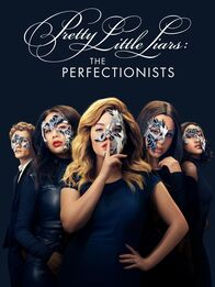 Watch Pretty Little Liars The Perfectionists Tv Show Streaming Online Freeform