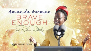 Amanda Gorman: Brave Enough With Robin Roberts -- A Special Edition of 20/20