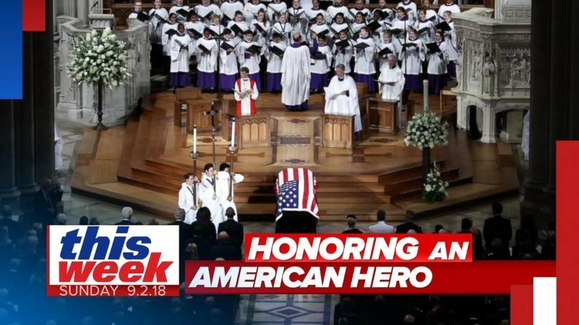 This Week with George Stephanopoulos: 09/02/18: Through speakers at funeral, late Sen. John McCain's voice 'defiant as ever' Watch Full Episode | 09/02/2018
