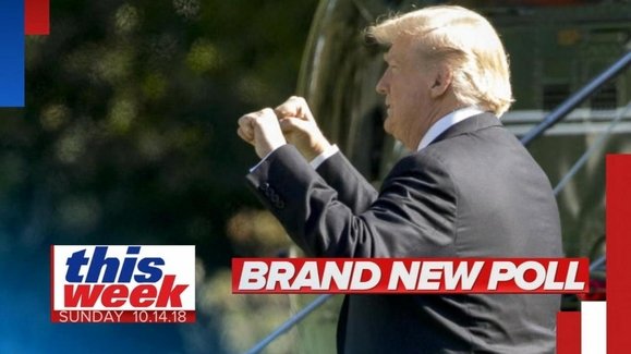 This Week with George Stephanopoulos: 10/14/18: New Poll Shows Trump Approval up, But Dems Likely to Take House Watch Full Episode | 10/14/2018