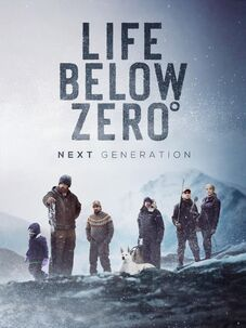Life Below Zero Next Generation