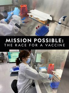 Mission Possible: The Race for a Vaccine
