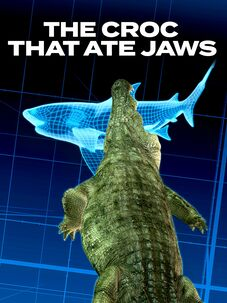 The Croc That Ate Jaws