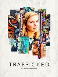 Trafficked with Mariana van Zeller