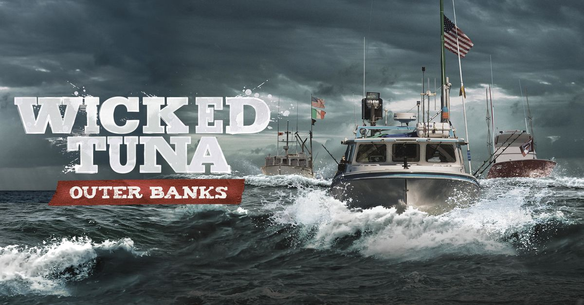 Watch Wicked Tuna: Outer Banks TV Show - Streaming Online | Nat Geo TV